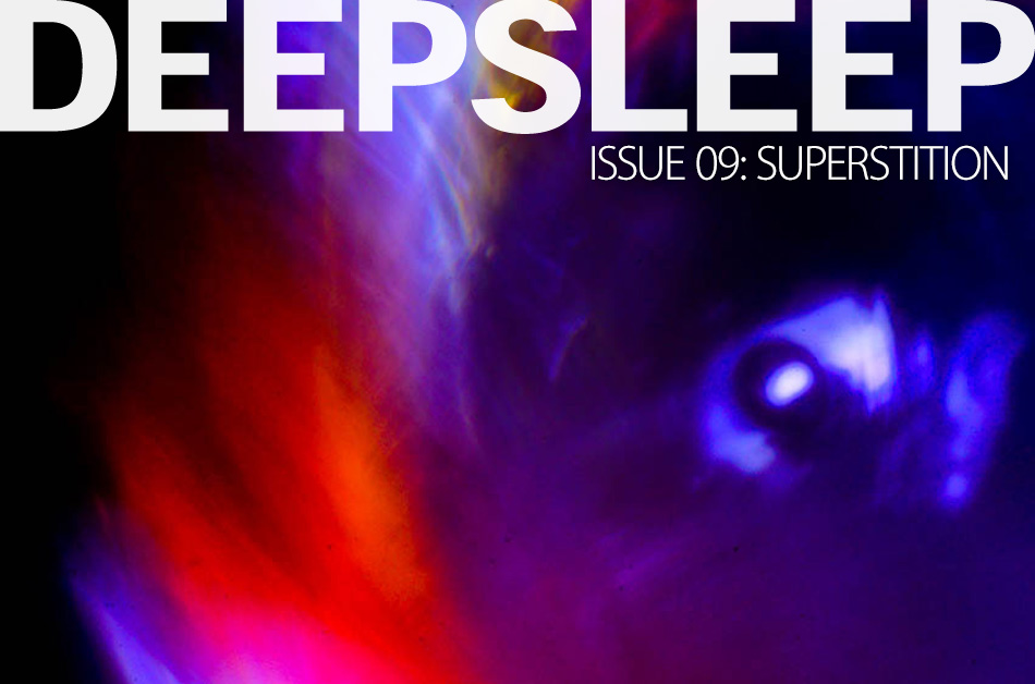 Deep Sleep photography magazine. Issue 9: Superstition